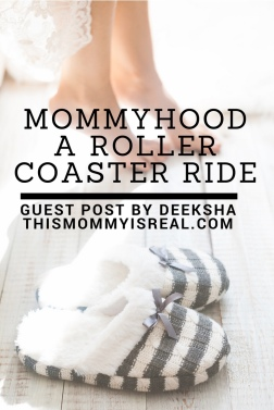Mommyhood is a rollercoaster ride! - thismommyisreal.com