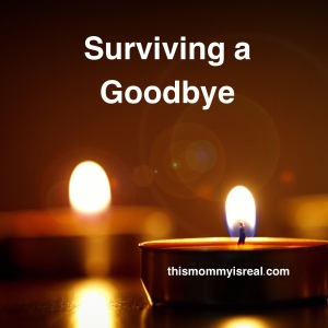 Surviving the loss of a loved one - thismommyisreal.com