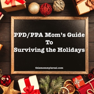 postpartum depression and anxiety + holidays = totally survivable!