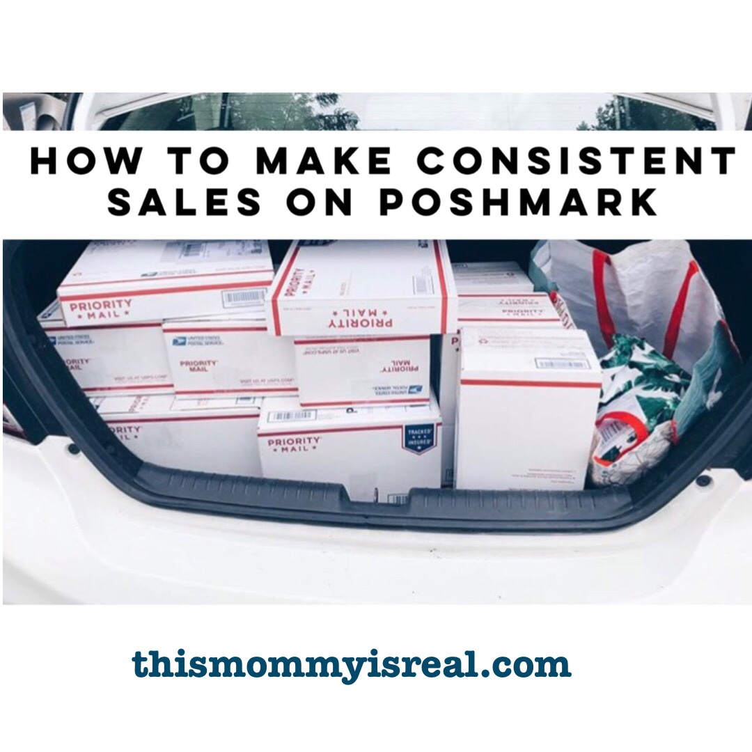 How to Make Consistent Poshmark Sales - thismommyisreal.com