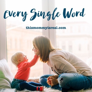 Every Single Word - A story about expressive language delay (thismommyisreal.com)