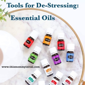 Using oils to de-stress - thismommyisreal.com