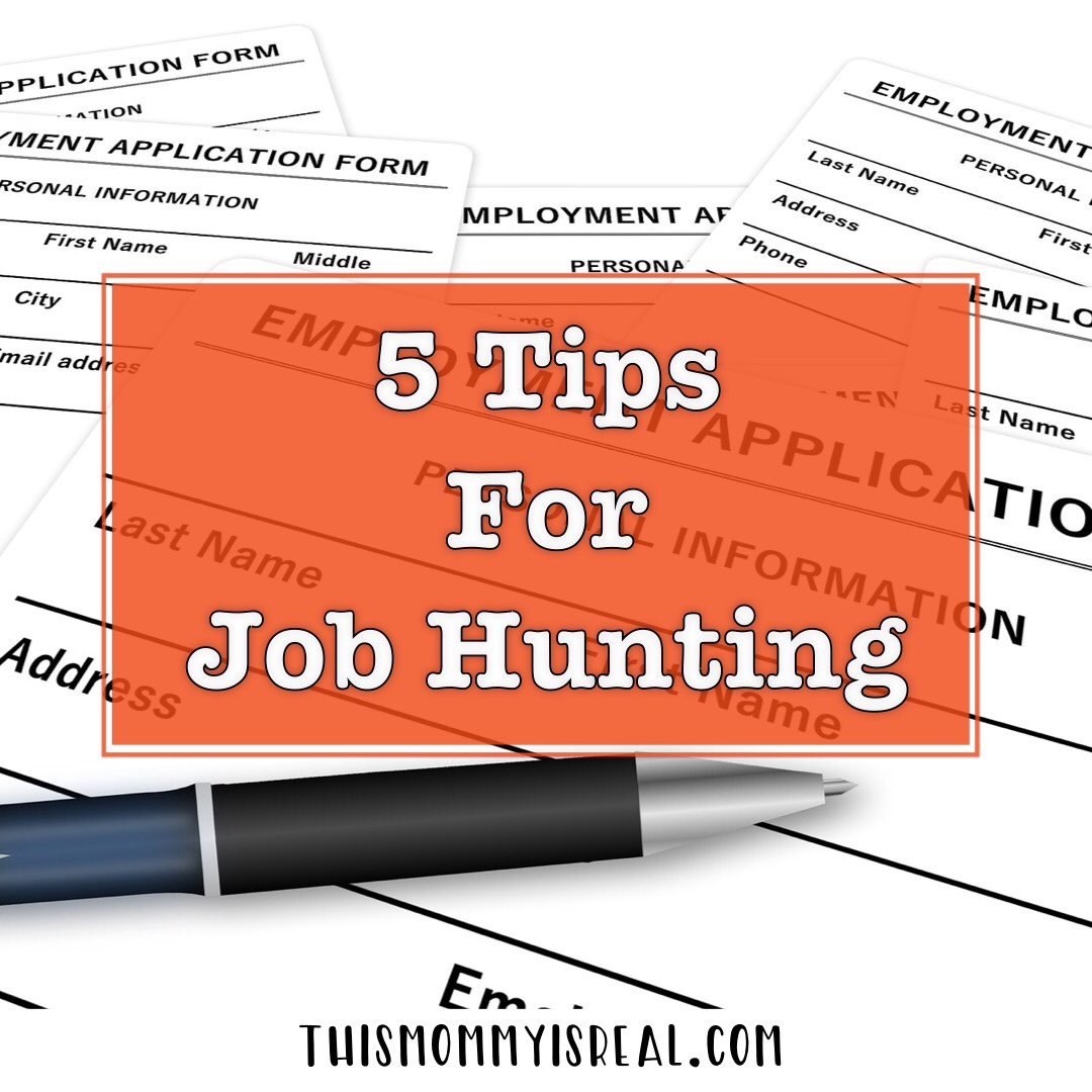 Don't forget these 5 steps when you job hunt! - thismommyisreal.com